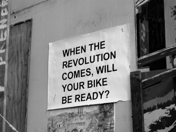 when the revolution comes will your bike be ready
